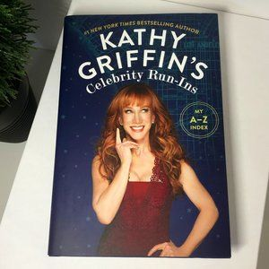 Book Hardcover | Kathy Griffin's Celebrity Run-Ins